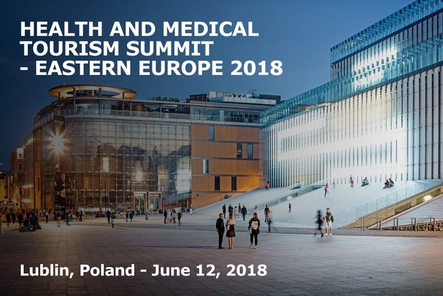 Health and Medical Tourism Summit  Eastern Europe 2018